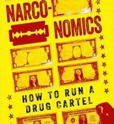 کتاب Narconomics: How to Run a Drug Cartel با عنوان اقتصادِ مواد مخدر ترجمه میشود