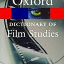 کتاب «Oxford Dictionary of Film Studies» ترجمه میشود